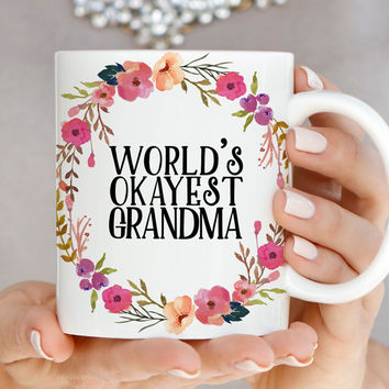 World's Okayest Grandma Mug - Mothers Day Gift Mug - Q0020