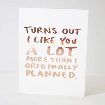 Rose Gold Foil Card / I Like You Card / Funny Love Card / Real Foil Card / Funny Vday Card / Brush Lettering Card / Relationship Card