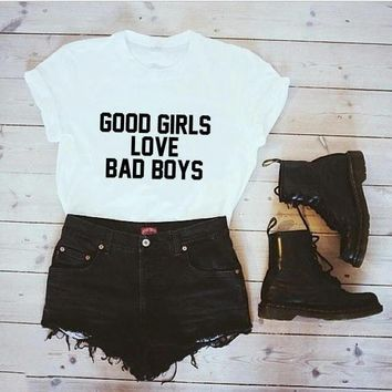good girls love bad boys T-Shirt Gift for Girl Casual White Tee Boyfriend Tumblr Hipster Aesthetic Tops Crewneck Outfit Shrits