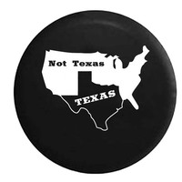 Texas Not Texas Secede Austin Dallas Oil Longhorn , Jeep, RV, Camper, Spare, Tire, Cover