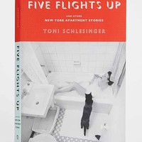 Five Flights Up And Other New York Apartment Stories By Toni Schlesinger - Assorted One