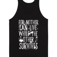For Neither Can Live While The Other Survives-Unisex Black Tank