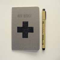 moleskine notebook - above average,  journal, pocket notebook, illustrated notebook, swiss cross, gray notebook