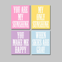 Pastel Pink Yellow Lilac Blue You Are My Sunshine Quote Baby Crib NURSERY Song Print Artwork Set of 4 Prints WALL ART Picture Baby Decor
