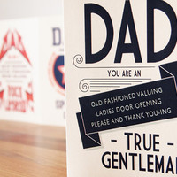 Father's Day Card Dad You Are A True Gentleman by SamOssie