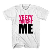 T-Shirt Yeezy Taught Me