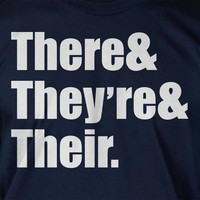 There They're and Their Grammar School Book Screen Printed T-Shirt Tee Shirt T Shirt Mens Ladies Womens Youth Kids Funny Geek