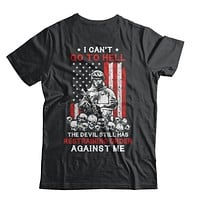 I Cant Go To Hell The Devil Against Me Army Veteran