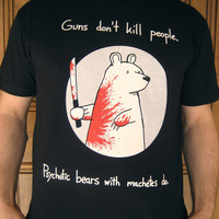 Machete Bear Tshirt (mens and womens available)