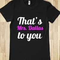 THAT'S MRS. DALLAS TO YOU