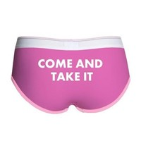 Come And Take It Panties Women's Boy Brief> Have A Great Life T-Shirts