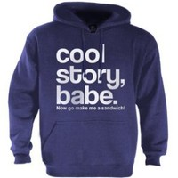 Cool Story Babe Hoodie:Amazon:Clothing