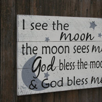 I See The Moon The Moon Sees Me Pallet Sign Nursery Wall Art Nursery Wall Decor Baby Gift Vintage Nursery Primitive Nursery Shabby Chic