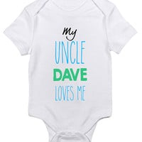 "Personalized ""My Uncle Loves Me"" Baby Clothes Infant Bodysuit Jumper Customizable Baby Shower Gift idea New Mom Brother Christmas Humor"