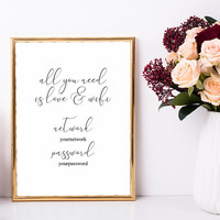 All you need is love and wifi sign printable, Wifi wedding sign, Elegant calligraphy wifi sign custom, Custom wifi password printable sign
