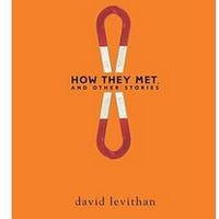 NEW How They Met, and Other Stories by David Levithan Paperback Book
