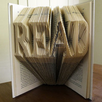 Book Lover Gift  READ Folded Book Sculpture  by LucianaFrigerio
