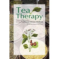Tea Therapy: Natural Remedies Using Traditional Chinese Medicine