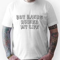 Boy Bands Ruined My Life Unisex T-Shirt
