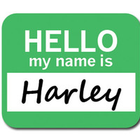 Harley Hello My Name Is Mouse Pad
