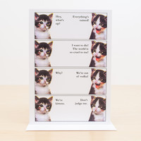 Everything's Ruined Kitty Cat Greeting Card