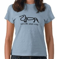 adopt a dog tee shirt from Zazzle.com