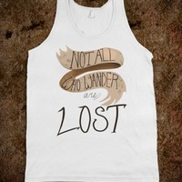 Not all who Wander are Lost (tank)-Unisex White Tank