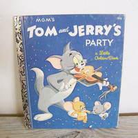 Tom and Jerry's Party - Little Golden Book - Vintage Children's Book - MGM - Steffi Fletcher - Harvey Eisenberg - 1955 - E - No 235