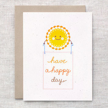 Friendship Card - Happy Day Card, Sunsihine Eco Friendly Card, Get Well Card