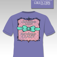 SALE Sassy Frass Funny Southern Classy & Sassy Preppy Bow Comfort Colors Bright Girlie T Shirt