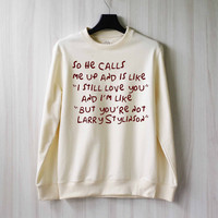 So He Calls Me Up - Larry Stylinson Sweatshirt Sweater Shirt – Size XS S M L XL