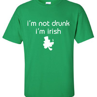 I'm Not Drunk I am Irish pissed pint saint st Patrick's Paddy's ireland scottish adult T-Shirt Tee Shirt Mens Ladies Womens mad labs ML-293