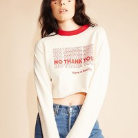 No Thank You Sweatshirt