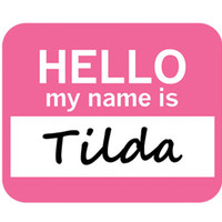Tilda Hello My Name Is Mouse Pad