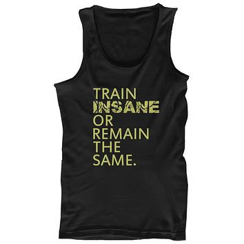 Train Insane or Remain the Same Men's Workout Tanktop Sleeveless Gym Tank