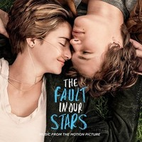 The Fault in Our Stars (Original Motion Picture Soundtrack)