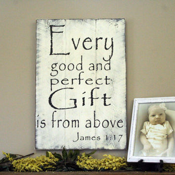 Nursery Decor Every Good And Perfect Gift Baby Gift Christening Gift Pallet Sign Handmade Sign Baby Shower White Shabby Chic Nursery Decor