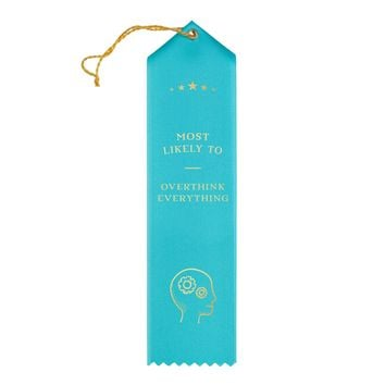 Overthink Everything Award Ribbon