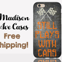 Still Plays With Cars Phone Case