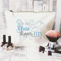 Disney Quote makeup bag- Cinderella- Cosmetic bag- Unique gift- Wedding Gift- Fairytale- Inspirational quote- Disney lover- Best friend gift