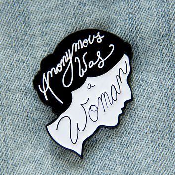 """Anonymous was a Woman"" Virginia Woolf Quote Enamel Pin"