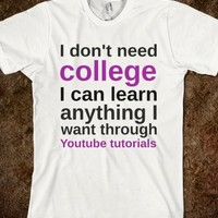 I Don't Need College