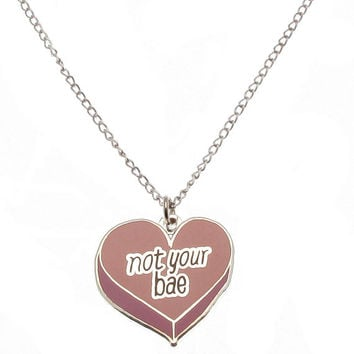 Not your Bae hard Enamel necklace // Feminist necklace, Girl Power, Punky Pins, 90s tumblr