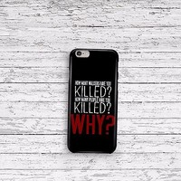 The Walking Dead Killer Question iPhone 4 5 5c 6s and Samsung Galaxy S5 S6 Case