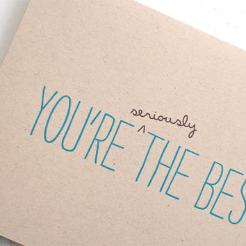 You're Seriously the Best - Birthday Card - Thank You Card - Blue, Brown Recycled Card - For Him, Dad, Husband