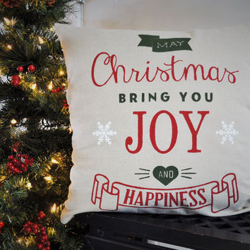 May Christmas Bring you Joy and Happiness - Christmas pillow cover