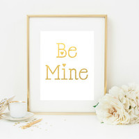Be Mine Gold Foil Print
