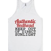 Authentic Redhead Keep Out Of Direct Sunlight-Unisex White Tank