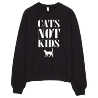Cats Not Kids Sweatshirt by ΛNML