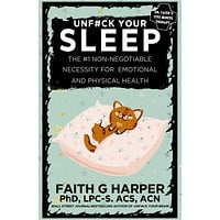 Unfuck Your Sleep Zine: The #1 Non-Negotiable Necessity For Emotional and Physical Health